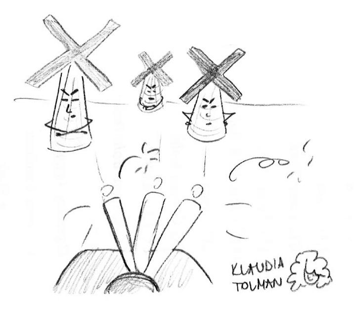walka z wiatrakami (kalambur: Klaudia Tolman)