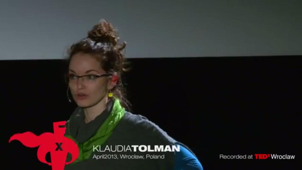 Klaudia Tolman on TEDxWroclaw