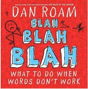 blah-blah-blah-what-to-do-when-words-dont-work-Dan-Roam