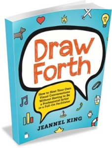 draw-forth-how-to-host-yout-own-visual-conversations-without-having-to-be-a-professional-artist-or-a-full-on-facilitator-Jeannel-King