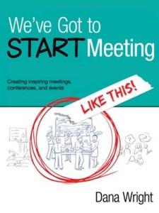 weve-got-to-start-meeting-like-this-Dana-Wright