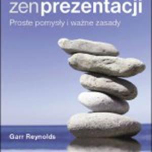 zen-prezentacji-proste-pomysly-i-wazne-zasady-Garr-Reynolds