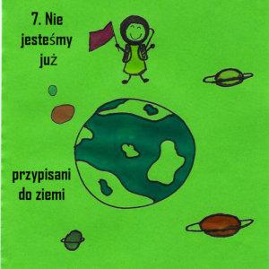 7. nie jesteśmy już przywiązany do ziemi