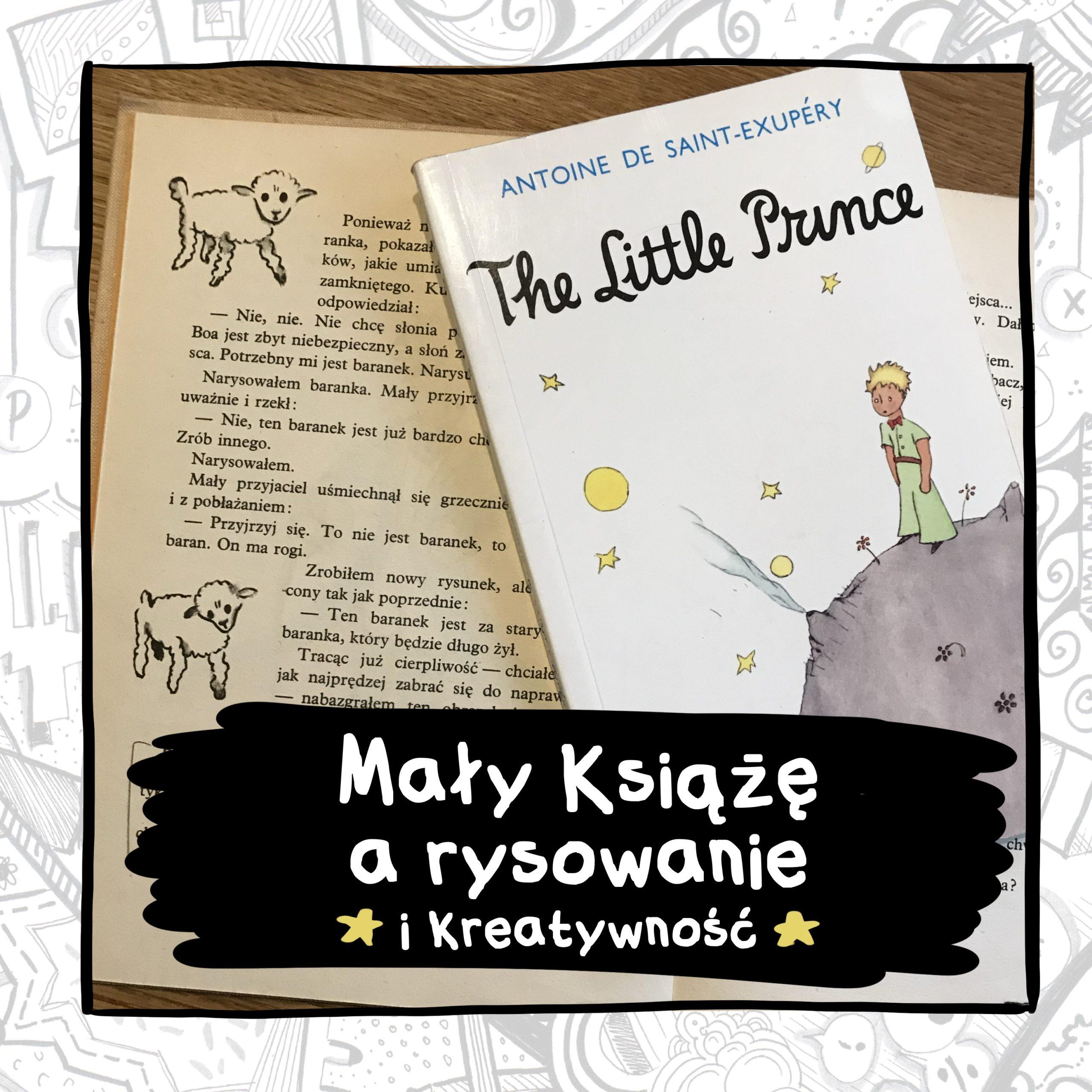 Czego uczy nas książka Mały Książę o rysowaniu i kreatywności?