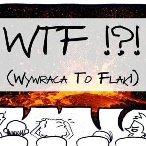 WTF-wywraca-to-flaki